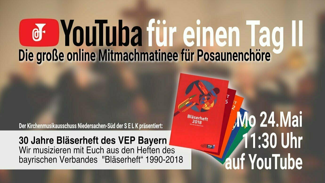 'YOUTUBA' FÜR EINEN TAG II • 24. Mai 2021 Die große online Mitmachmatinee für Posaunenchöre
